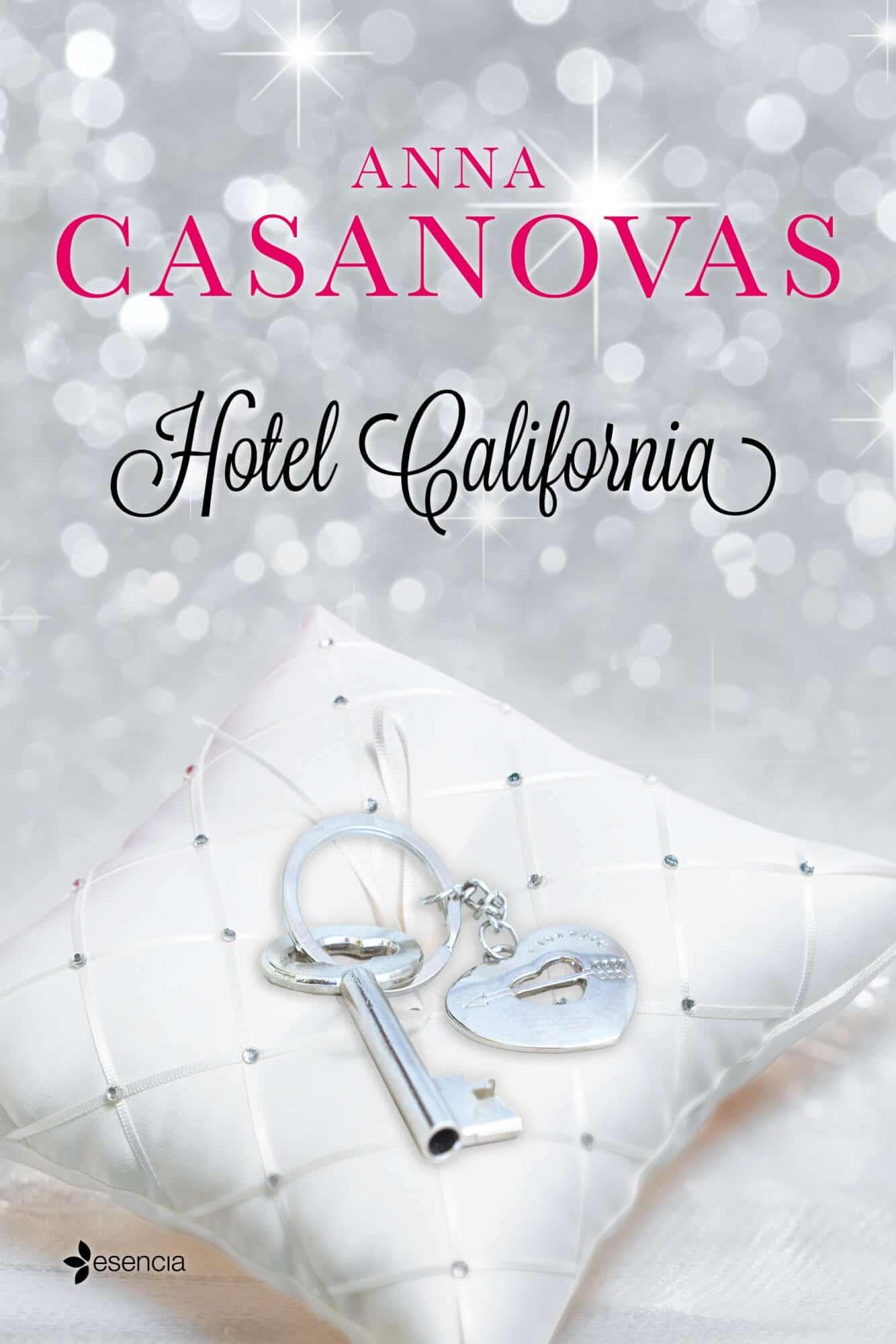 Hotel california anna casanovas