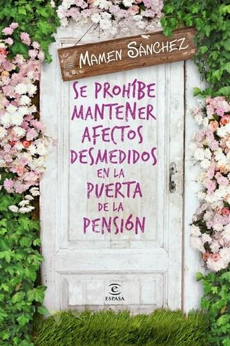 Se prohibe tener afectos desmedidos a la puerta de la pension.