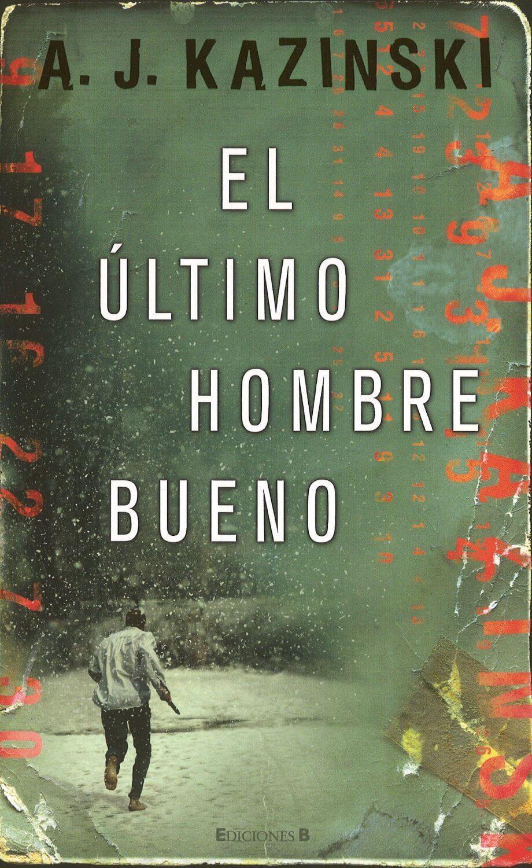 Descargar el libro El último hombre bueno gratis (PDF - ePUB)