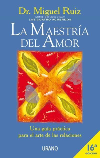 Descargar El Libro La Maestria Del Amor (PDF - EPUB) @tataya.com.mx 2020