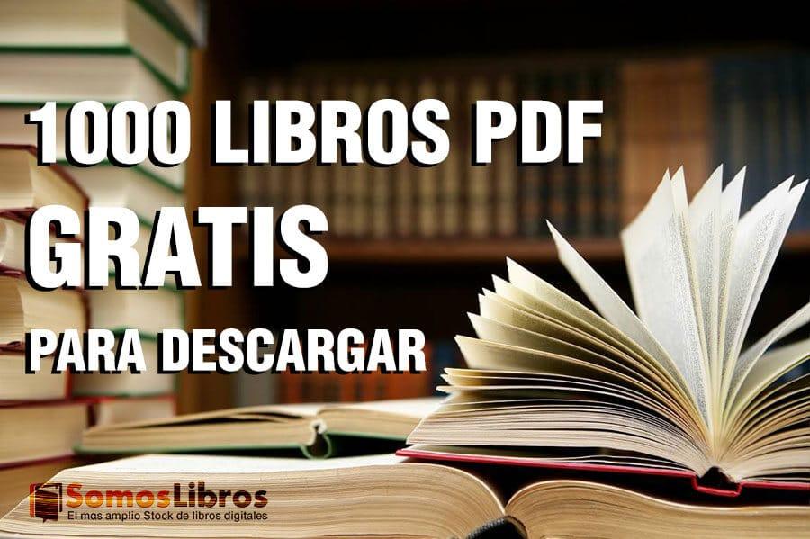 Libros Pdf Para Descargar: 1000 Opciones Gratis