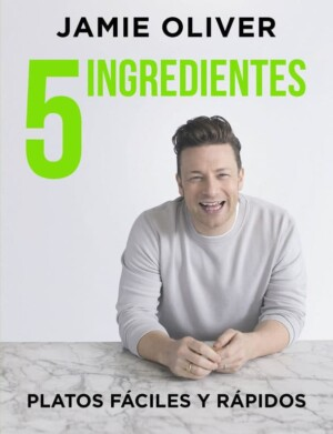 5 ingredientes, Platos faciles y rapidos