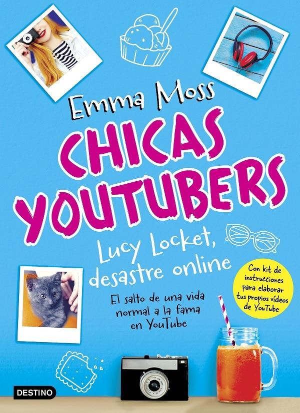 Descargar El Libro Chicas Youtubers  Lucy Locket  Desastre