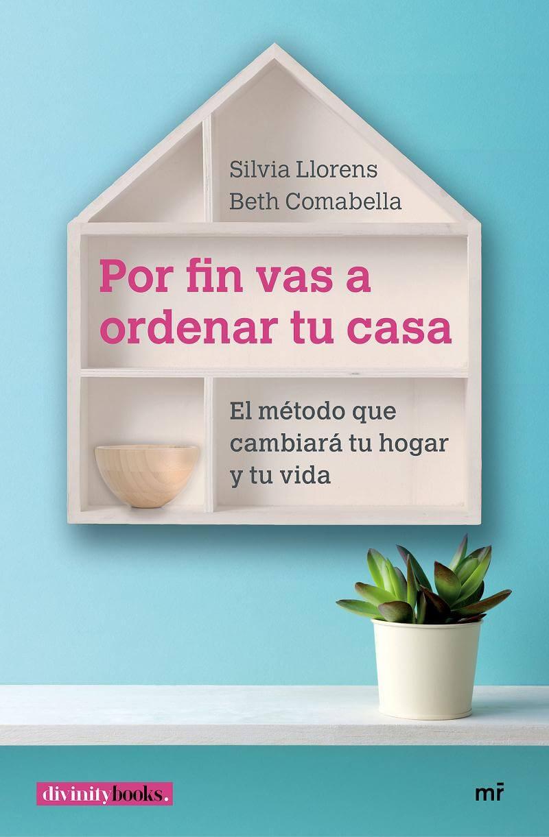 Descargar el libro por fin vas a ordenar tu casa el m todo que cambiar tu hogar y tu vida pdf - Por fin vas a ordenar tu casa ...