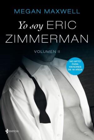 Yo soy Eric Zimmerman vol II de Megan Maxwell
