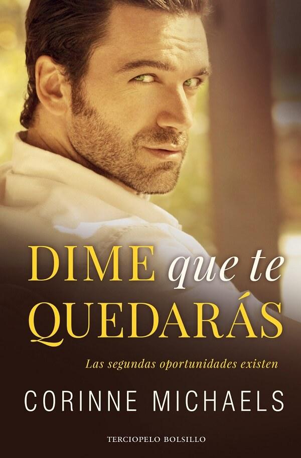 Descargar el libro Dime que te quedarás (Vuelve a mi #2 ...