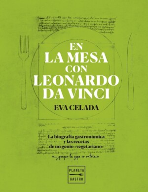 En la mesa con Leonardo da Vinci