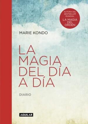 La magia del dia a dia Marie Kondo