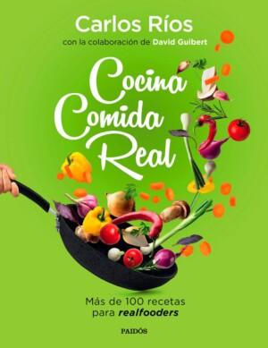 Cocina comida real - Carlos Ríos