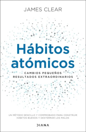 Hábitos atómicos - James Clear