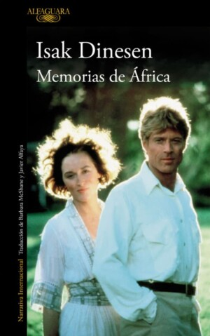 Memorias de África - Isak Dinesen
