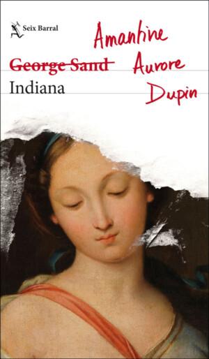 Indiana - Amantine Aurore Dupin