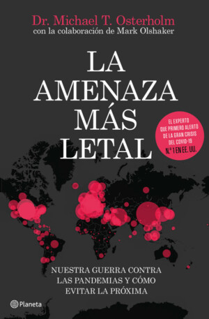 La amenaza más letal - Michael T. Osterholm