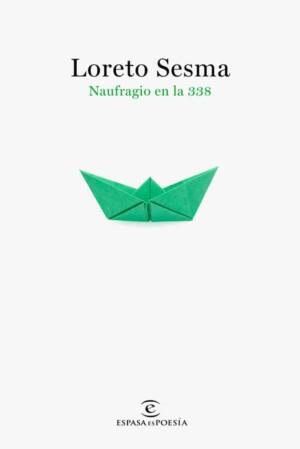 Naufragio en la 338 - Loreto Sesma
