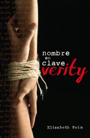 Nombre en clave: Verity - Elizabeth Wein