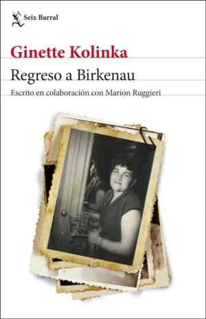 Regreso a Birkenau - Ginette Kolinka / Marion Ruggieri