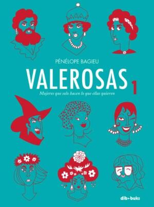 Valerosas 1 - Penelope Bagieu