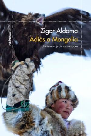 Adio a Mongolia - Zigor Aldama