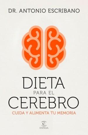 Dieta para el cerebro - Dr. Antonio Escribano