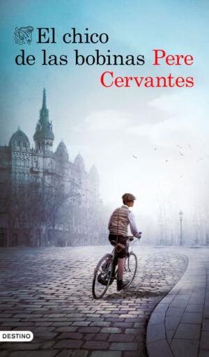 El chico de las bobinas - Pere Cervantes