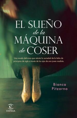 El sueño de la máquina de coser - Bianca Pitzorno