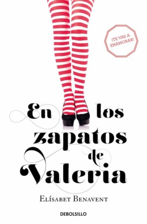 En los zapatos de Valeria (serie Valeria 1)
