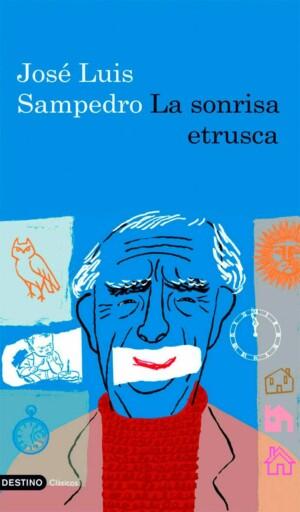 La sonrisa Etrusca - José Luis Sampedro