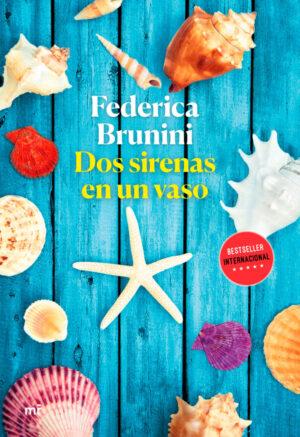 Dos sirenas en un vaso - Federica Brunini