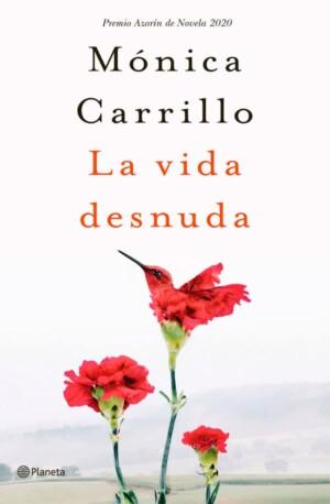 La vida desnuda - Mónica Carrillo