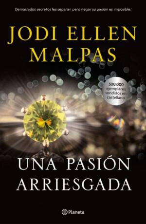 Una pasión arriesgada - Jodi Ellen Malpas