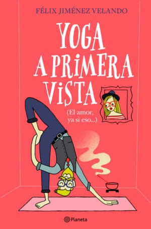 Yoga a primera vista - Félix Jiménez Velando