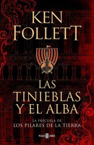 Las tinieblas del alba - Ken Follett