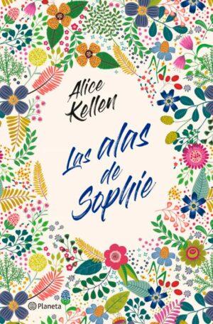 Las alas de Sophie Alice Kellen