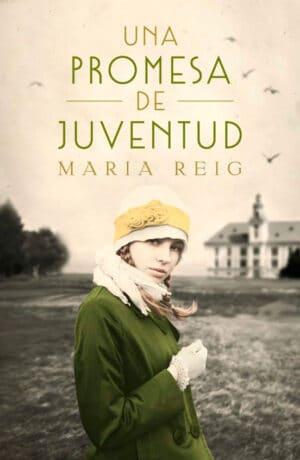 Una promesa de juventud María Reig