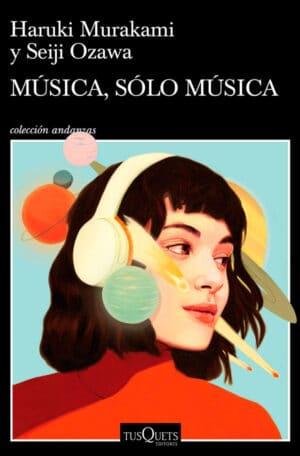 Música, sólo música - Haruki Murakami