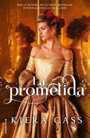 La prometida - Kiera Cass
