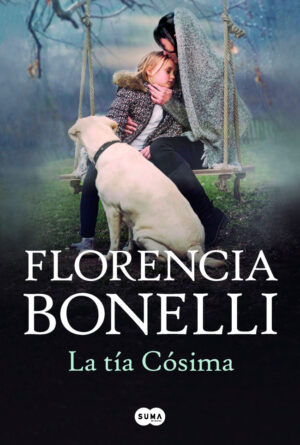 La tía Cósima - Florentina Bonelli