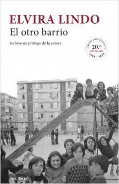 El otro barrio - Elvira Lindo